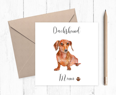 Dachshund Mum Card - ideal gift for Mother's Day