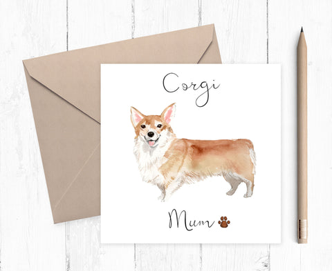 Corgi Mum Card - ideal gift for Mother's Day