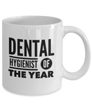 Dental Hygienist of the Year - 11 Ounce Mug