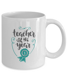 Teacher of the Year (version 2) - 11 Ounce Mug