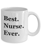 Best Nurse Ever (version 1) - 11 Ounce Mug