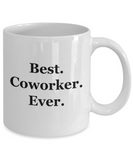 Best Coworker Ever - 11 Ounce Mug