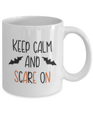 Keep Calm and Scare On - 11 Ounce Mug