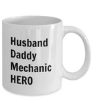 Husband Daddy Mechanic HERO - 11 Ounce Mug
