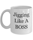 Jigging Like A BOSS - 11 Ounce Mug