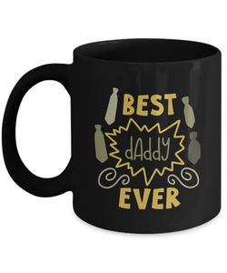 Best Daddy Ever (version 2) - 11 Ounce Mug