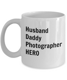 Husband Daddy Photographer HERO - 11 Ounce Mug