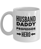 Husband Daddy Professor HERO (version 1) - 11 Ounce Mug