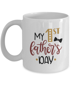 My 1st Father's Day (version 2) - 11 Ounce Mug