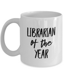 Librarian of the Year - version 1 - 11 Ounce Mug