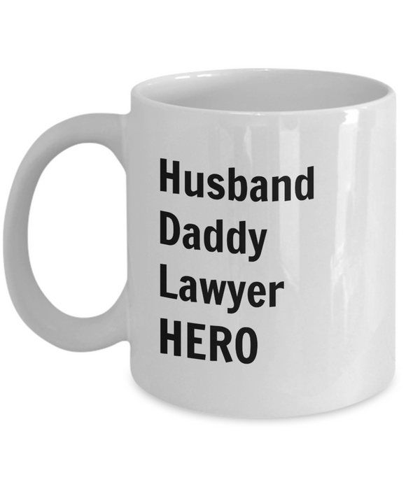 Husband Daddy Lawyer HERO - 11 Ounce Mug