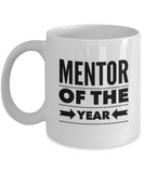 Mentor of the Year - version 2 - 11 Ounce Mug