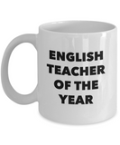 English Teacher of the Year - 11 Ounce Mug