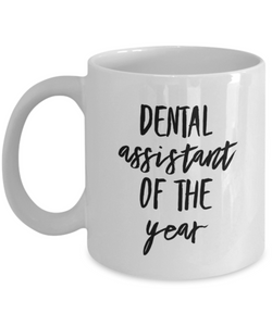 Dental Assistant of the Year - 11 Ounce Mug