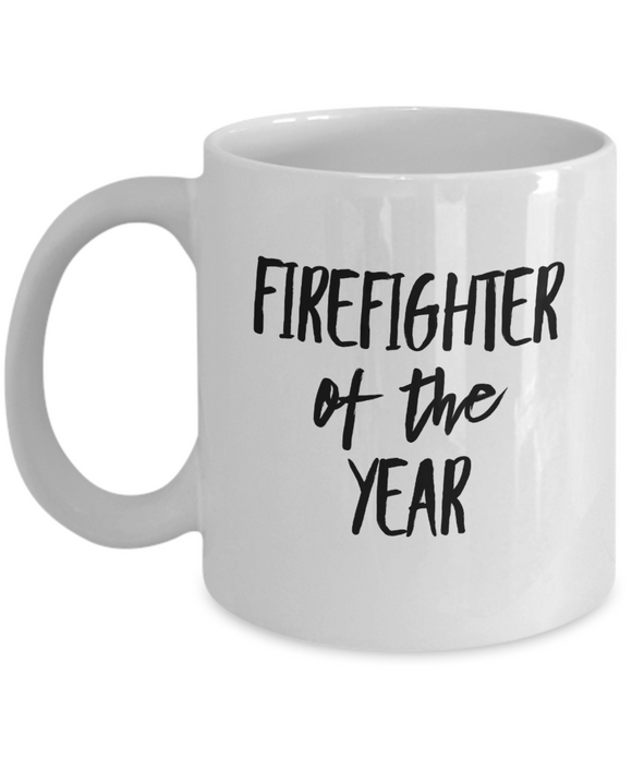 Firefighter Of The Year - version 1 - 11 Ounce Mug