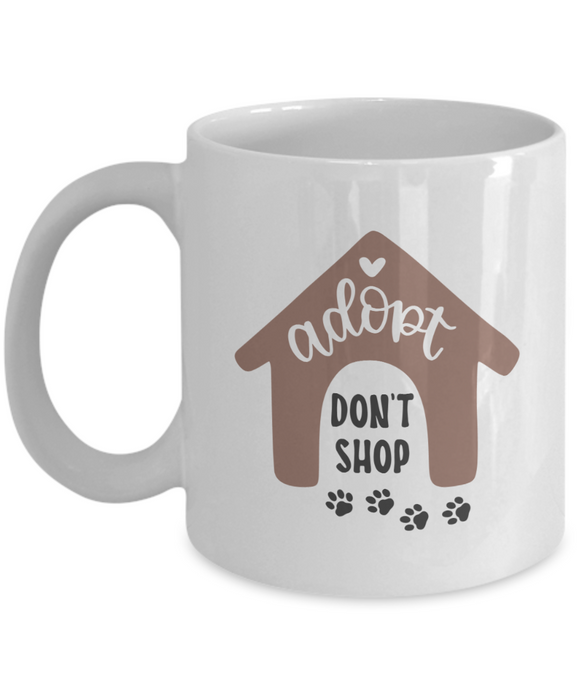 Adopt Don't Shop - 11 Ounce Mug