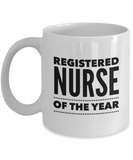 Registered Nurse of the Year - version 1 - 11 Ounce Mug