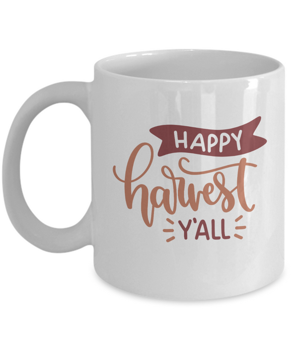 Happy Harvest Y'All - 11 Ounce Mug