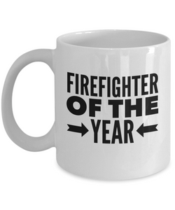 Firefighter Of The Year - version 2 - 11 Ounce Mug