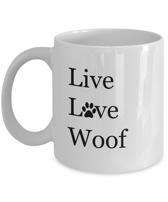 Live Love Woof - 11 Ounce Mug