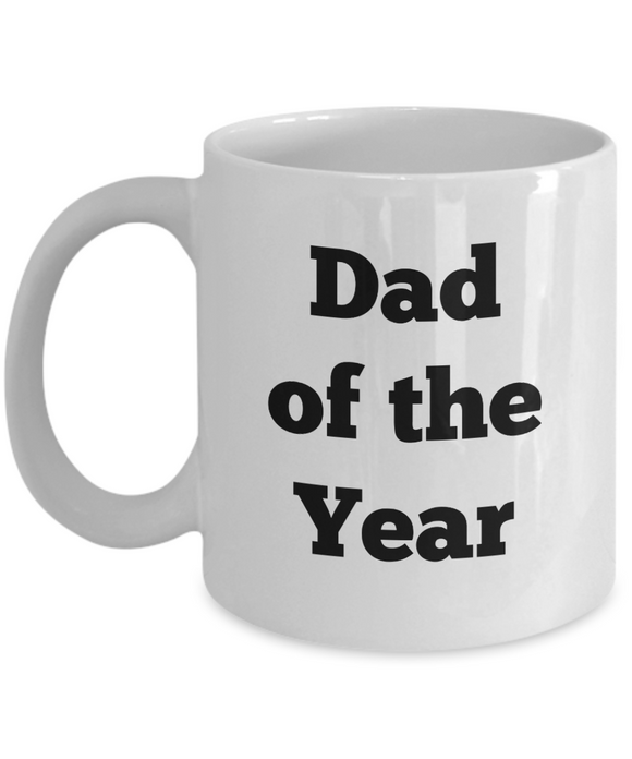 Dad of the Year - Plain text (version 1) - 11 Ounce Mug