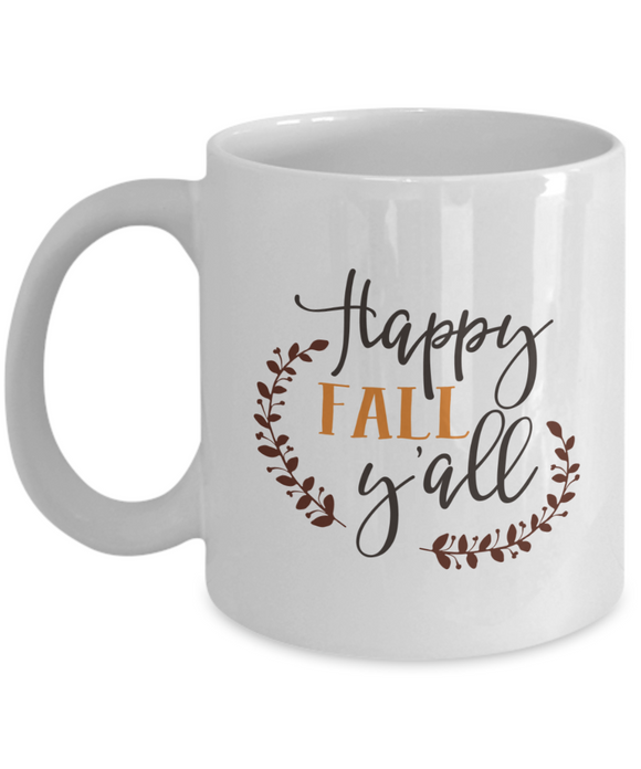 Happy Fall Ya'll (version 2) - 11 Ounce Mug