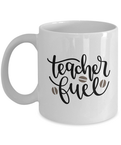 Teacher Fuel (version 1) - 11 Ounce Mug