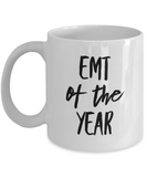 EMT of the Year - version 1 - 11 Ounce Mug