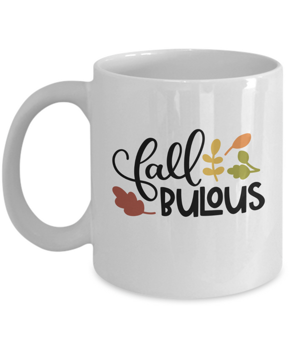 Fall-bulous - 11 Ounce Mug