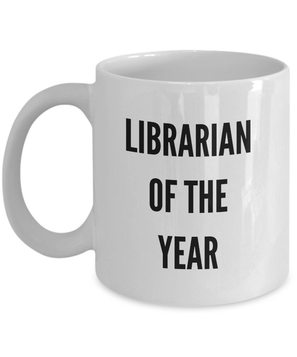 Librarian of the Year - version 2 - 11 Ounce Mug