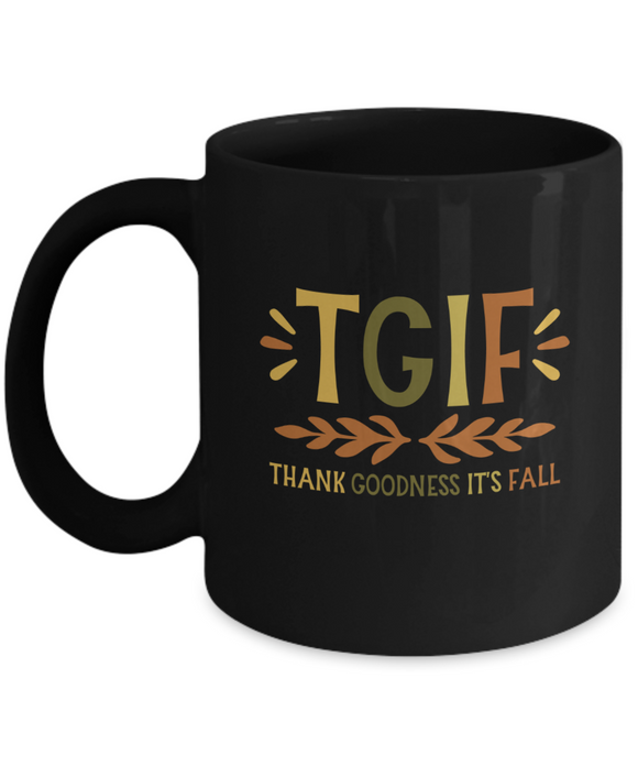 Thank Goodness It's Fall - 11 Ounce Mug