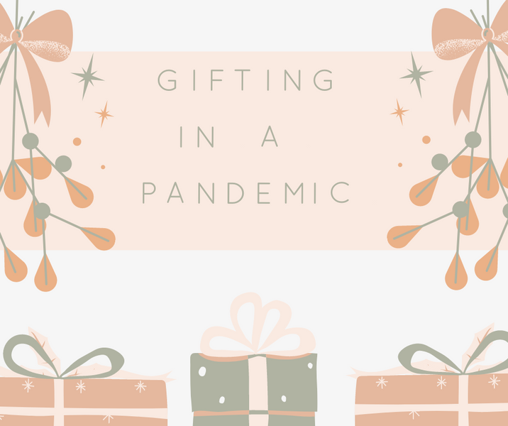Gifting in a Pandemic