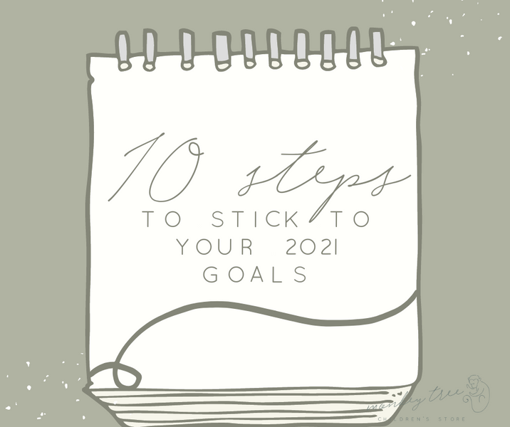 How to stick to your 2021 goals