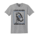 Cold Hands Warm Hearts Tee