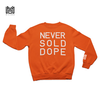 Never Sold Dope Orange Crewneck Sweatshirt