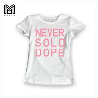 Never Sold Dope Women's White T-Shirt