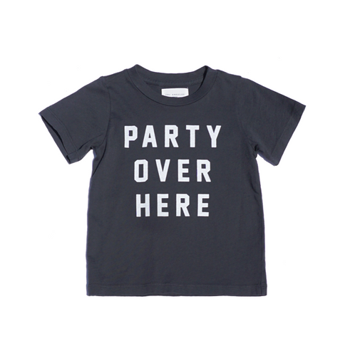 Party Over Here Tee