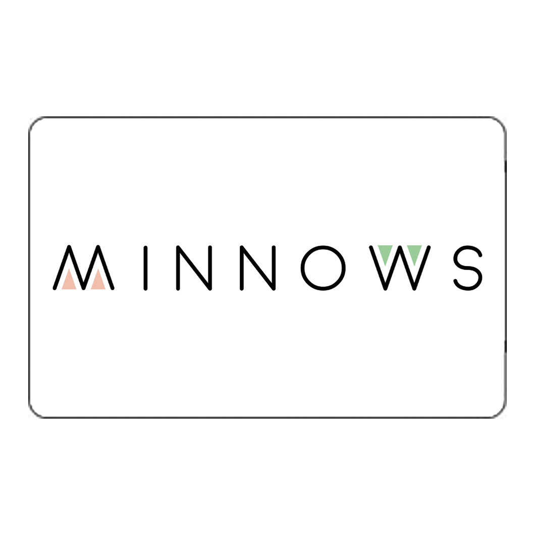 Minnows Physical Gift Card