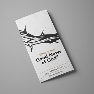 What is the Good News of God?
