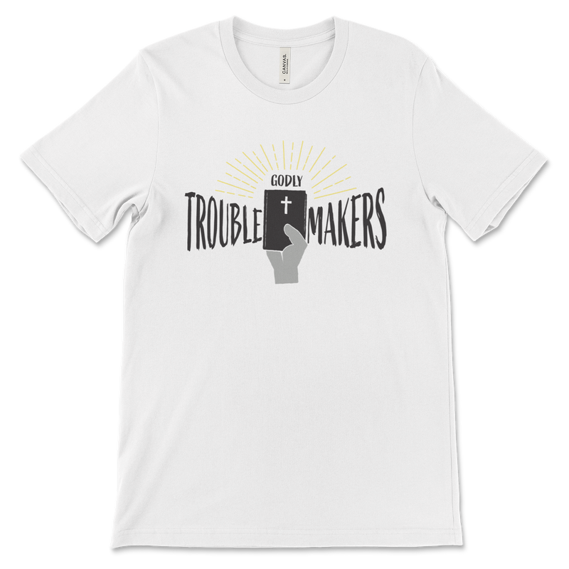 Godly Trouble Makers | Youth T-Shirt