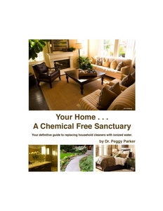 Your Home...A Chemical Free Sanctuary