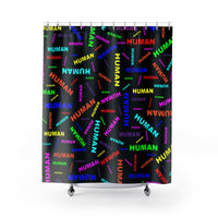 """be human"" human Shower Curtains (bright rainbow and black all over print)"