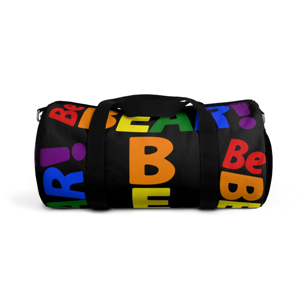 Be BEAR! Duffle Bag rainbow Be BEAR!