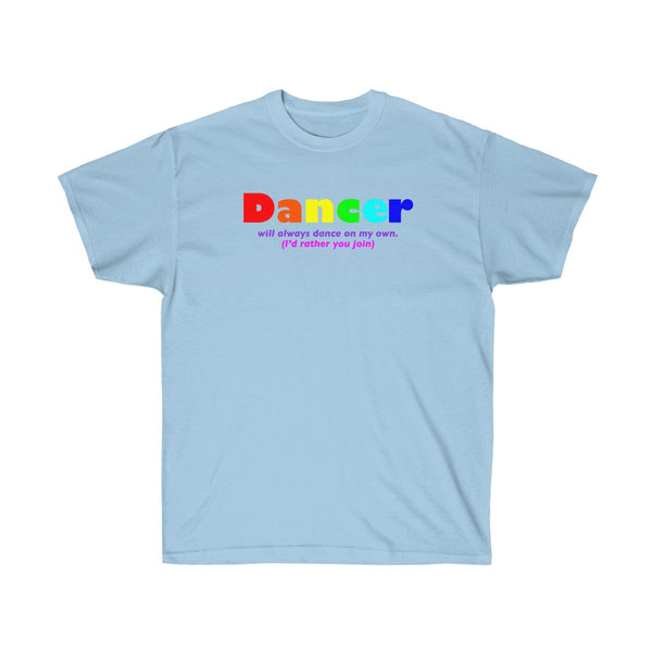 Dancer all gender Ultra Cotton Tee funty rainbow graphic shirt