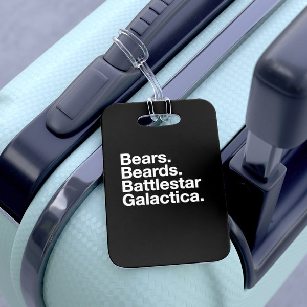 Bears. Beards. Battlestar Galactica Bag Tag