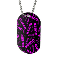 """be queer"" queer Dog Tag (black and pink all over print)"