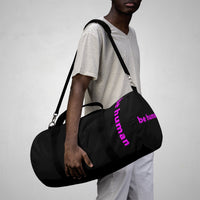 """be human"" Duffle Bag (pink and black all over graphic)"