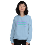 be human be you all gender Sweatshirt