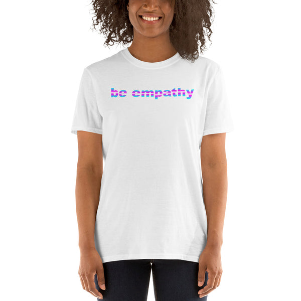 trans flag be empathy Short-Sleeve all gender T-Shirt