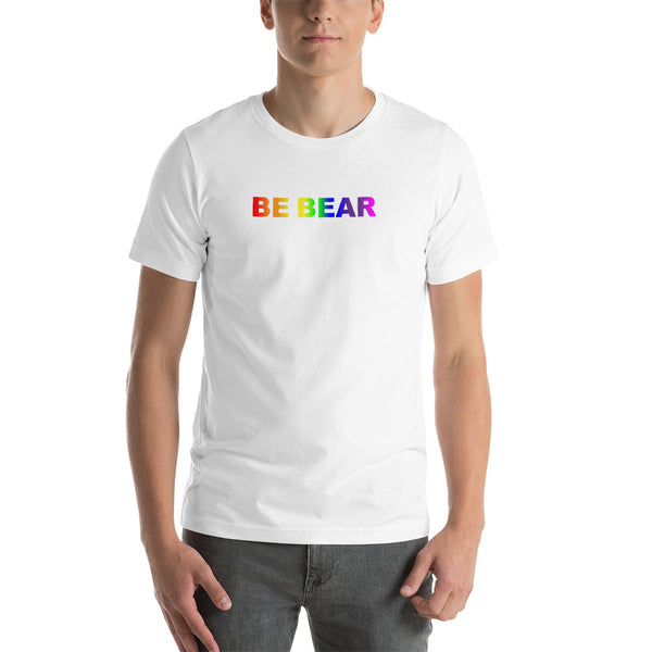 """be bear"" Short-Sleeve Unisex T-Shirt (gradient rainbow graphic)"